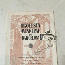 Catálogos de Música: ANTIGUO PROGRAMA DE MUSICA - ORQUESTA MUNICIPAL DE BARCELONA PIANISTA COR DE GROOT DIRECCION MAESTRO. Lote 207111643