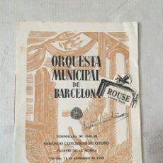 Catálogos de Música: ANTIGUO PROGRAMA DE MUSICA - ORQUESTA MUNICIPAL DE BARCELONA GASPAR CASSADÓ VIOLONCELISTA RICCARDO B. Lote 207112100