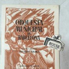 Catálogos de Música: ANTIGUO PROGRAMA DE MUSICA - ORQUESTA MUNICIPAL DE BARCELONA MAESTRO EMERSON KAILEY. Lote 207113703