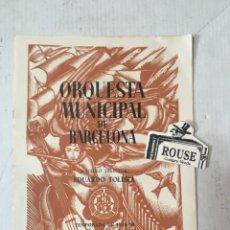 Catálogos de Música: ANTIGUO PROGRAMA DE MUSICA - ORQUESTA MUNICIPAL DE BARCELONA MAESTRO HANS ROSBAUD. Lote 207113986
