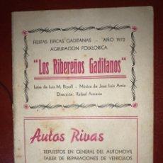 Catálogos de Música: CARNAVAL CÁDIZ FIESTAS TÍPICAS 1972 LIBRETO COMPARSA LOS RIBEREÑOS GADITANOS RIPOLL Y ARNIZ. Lote 209061845