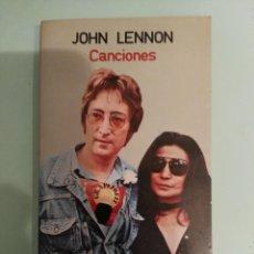 Catálogos de Música: LIBRO JOHN LENNON CANCIONES EDITORIAL ESPIRAL ESPAÑA PRIMERA EDICION BEATLES. Lote 210277273