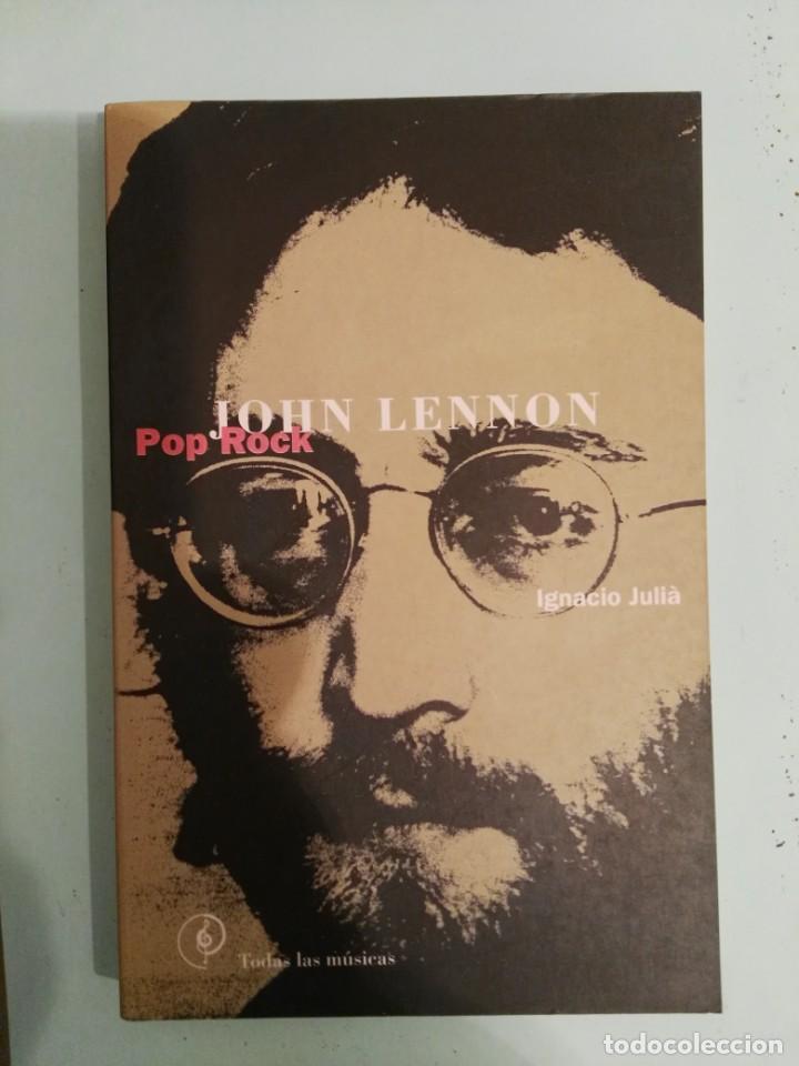 LIBRO JOHN LENNON IGNACIO JULIA POP ROCK LA MASCARA BEATLES (Música - Catálogos de Música, Libros y Cancioneros)