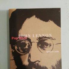 Catálogos de Música: LIBRO JOHN LENNON IGNACIO JULIA POP ROCK LA MASCARA BEATLES. Lote 210300140