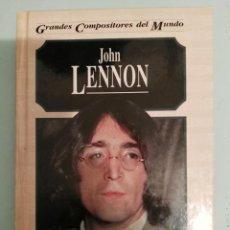 Catálogos de Música: JOHN LENNON. GRANDES COMPOSITORES. MICHAEL WHITE.EDITORIAL EDELVIVES BEATLES. Lote 210301158