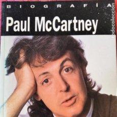 Catálogos de Música: PAUL MCCARTNEY, BIOGRAFIA, EL HOMBRE Y EL MITO- ROSS BENSON - EDICIONES B-. Lote 210585707