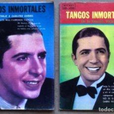 Catálogos de Música: 2 CANCIONEROS DE TANGOS INMORTALES. HOMENAJE A CARLITOS GARDEL Y DE LA VIEJA GUARDIA. ED. RITMOS DEL. Lote 135326166
