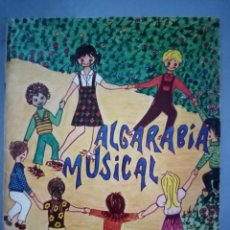 Catálogos de Música: ALGARABIA MUSICAL CANCIONERO INFANTIL. Lote 212266595