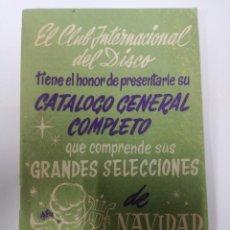 Catálogos de Música: CLUB INTERNACIONAL DEL DISCO 1958 // CATALOGO GENERAL COMPLETO NAVIDAD. Lote 212790675