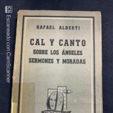 Catálogos de Música: CAL Y CANTO SOBRE LOS ANFELES SERMONES Y MORADAS. RAFAEL ALBERTI. ED. LOSADA. BUENOS AIRES, 1959. Lote 213613983