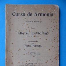 Cataloghi di Musica: LIBRO CURSO DE ARMONIA, TEORICO Y PRACTICO, ALBERTO LAVIGNAC, VERSION CASTELLANA FELIPE PEDRELL. Lote 213803321