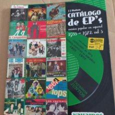 Catálogos de Música: CATÁLOGO DE EPS 1955-1972. VOL 3. Lote 214184457