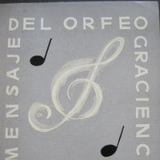 Catálogos de Música: MENSAJE DEL ORFEO GRACIENC A MADRID-PROGRAMA MARZO 1918-VER FOTOS-(V-21.707). Lote 214666370