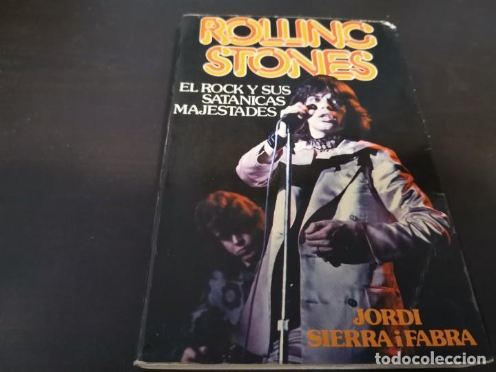 ROLLING STONES EL ROCK Y SUS SATÁNICAS MAJESTADES JORDI SIERRA 1976 POSIBLE RECOGIDA EN MALLORCA (Música - Catálogos de Música, Libros y Cancioneros)