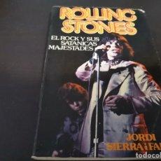Catálogos de Música: ROLLING STONES EL ROCK Y SUS SATÁNICAS MAJESTADES JORDI SIERRA 1976 POSIBLE RECOGIDA EN MALLORCA. Lote 215759020
