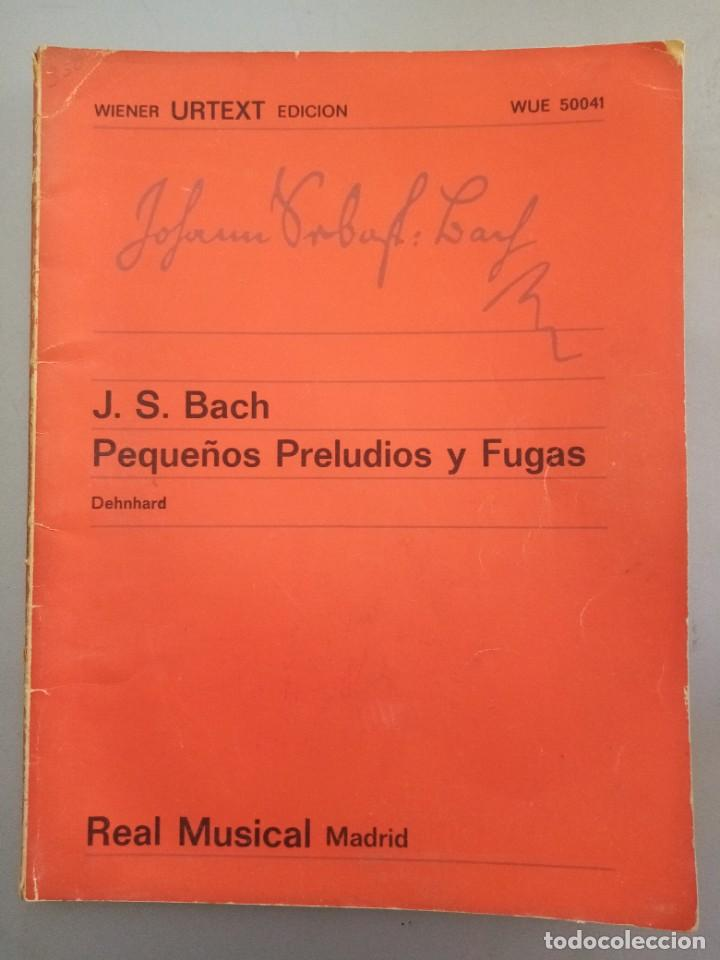 J. S. BACH PRELUDIOS Y FUGAS ED. REAL MUSICAL MADRID (Música - Catálogos de Música, Libros y Cancioneros)