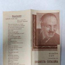 Catálogos de Música: RAMON COY Y SU ORQUESTA CATALUÑA- LIBRITO CON LAS LETRAS DE LAS CANCIONES. Lote 215830456