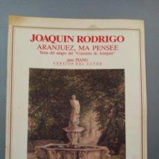 Catálogos de Música: RODRIGO - ARANJUEZ MA PENSEE VERSIÓN DEL AUTOR. Lote 216656282