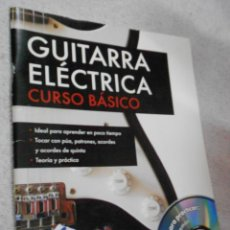 Catálogos de Música: CURSO BASICO DE GUITARRA ELECTRICA CON CD. Lote 217744896