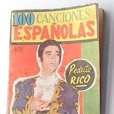 Catálogos de Música: 100 CANCIONES ESPAÑOLAS. CANCIONERO. Lote 218187461