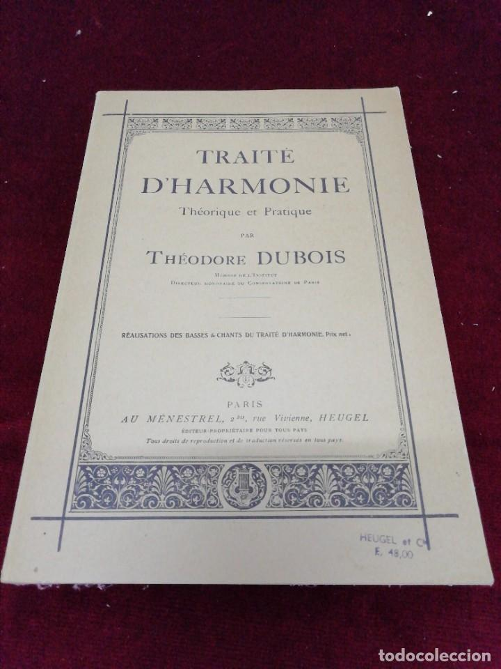 TRAITÉ D'' HARMONIE. THEORIQUE ET PRACTIQUE PAR THÉODORE DUBOIS. EN FRANCÉS (Música - Catálogos de Música, Libros y Cancioneros)