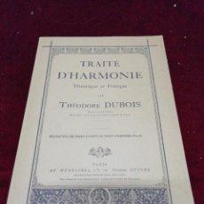 Catálogos de Música: TRAITÉ D'' HARMONIE. THEORIQUE ET PRACTIQUE PAR THÉODORE DUBOIS. EN FRANCÉS. Lote 218569701