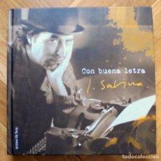 Catálogos de Música: CON BUENA LETRA JOAQUÍN SABINA TEMAS DE HOY 2002 LIBRO CON LAS LETRAS DE LAS CANCIONES. Lote 220669795