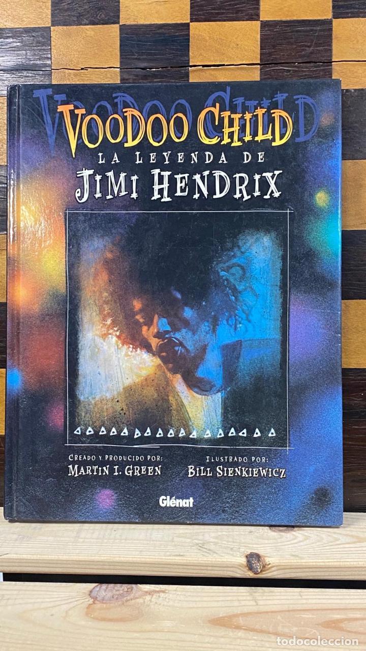 LIBRO COMIC VOODOO CHILD: LA LEYENDA DE JIMI HENDRIX - MARTIN I. GREEN & BILL SIENKIEWICZ TAPA DURA (Música - Catálogos de Música, Libros y Cancioneros)