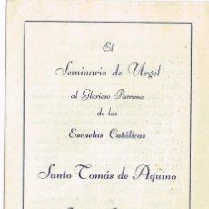 Catálogos de Música: 1957 PROGRAMA DE ACTOS SEMINARIO DE URGEL A SANTO TOMÁS DE AQUINO - CONCIERTO MUSICAL. Lote 221375472