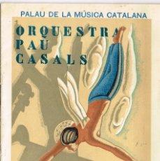 Catálogos de Música: 1935 PALAU DE LA MÚSICA CATALANA ORQUESTRA PAU CASALS SERIE XXX CONCERTS DE TARDOR 10-11, 1935. Lote 221409581
