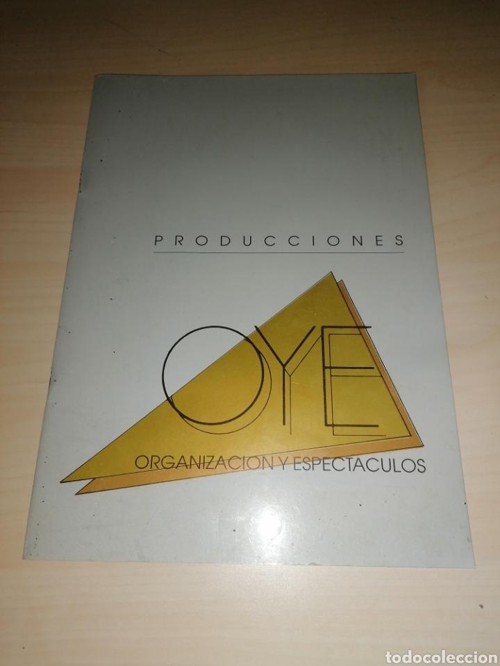 ANTIGUO CATÁLOGO DE PRODUCCIONES OYE - ORGANIZACIÓN Y ESPECTÁCULOS - 1991 (Música - Catálogos de Música, Libros y Cancioneros)