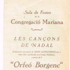 "Catálogos de Música: PROGRAMA ""ORFEÓ BORGENC"" DIADA DE REIS ""LES CANÇONS DE NADAL"" EXHORTACIÓ POEMÁTICA JOAN LLONGUERES. Lote 221566282"