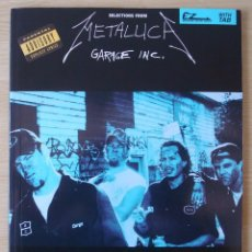 Catálogos de Música: METALLICA : SELECTIONS FROM GARAGE INC. - LIBRO PARTITURAS GUITARRA CON TABLATURA - EDICION USA 1999. Lote 221815297