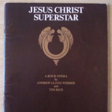 Catálogos de Música: JESUS CHRIST SUPERSTAR : COMPLETE LIBRETTO (MUSICAL EXCERPTS) - LIBRO PARTITURAS ORIGINAL UK 1970. Lote 221816450