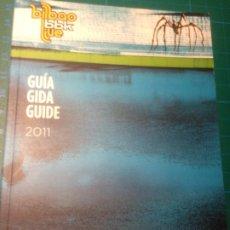Catálogos de Música: PROGRAMA BILBAO BBK LIVE FESTIVAL 2011 - 88 PÁGINAS - GUIA -GIDA -GUIDE. Lote 221828295