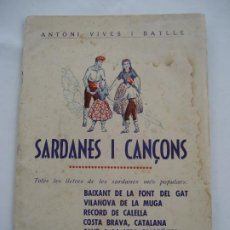 Catálogos de Música: SARDANES I CANÇONS. ANTONI VIVES I BATLLE.. Lote 221875773