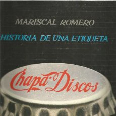 Catálogos de Música: CHAPA DISCOS HISTORIA DE UNA ETIQUETA. Lote 222214790