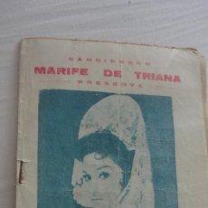 Catálogos de Música: CANCIONERO.MARIFE DE TRIANA.ESPECTACULO CARRUSEL DE ESPAÑA 1959. Lote 222269937