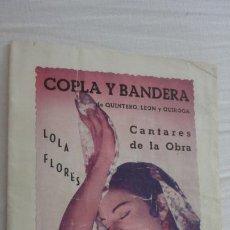 Catálogos de Música: ANTIGUO CANCIONERO-PROGRAMA.LOLA FLORES.COPLA Y BANDERA.. Lote 222270982