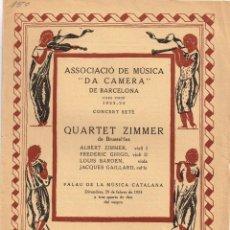 """Catálogos de Música: 1924 ASSOCIACIÓ DE MÚSICA """"DA CAMERA"""" DE BARCELONA QUARTET ZIMMER IMPREMPTA OLIVA DE VILANOVA. Lote 222604356"""
