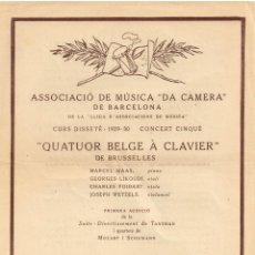 """Catálogos de Música: 1930 ASSOCIACIÓ MÚSICA """"DA CAMERA"""" * """"QUATUOR BELGE À CLAVIER"""" DE BRUSEL.LES IMP. OLIVA DE VILANOVA. Lote 222608306"""
