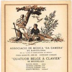 """Catálogos de Música: 1930 ASSOCIACIÓ MÚSICA """"DA CAMERA"""" * """"QUATUOR BELGE À CLAVIER"""" DE BRUSEL.LES IMP. OLIVA DE VILANOVA. Lote 222611023"""
