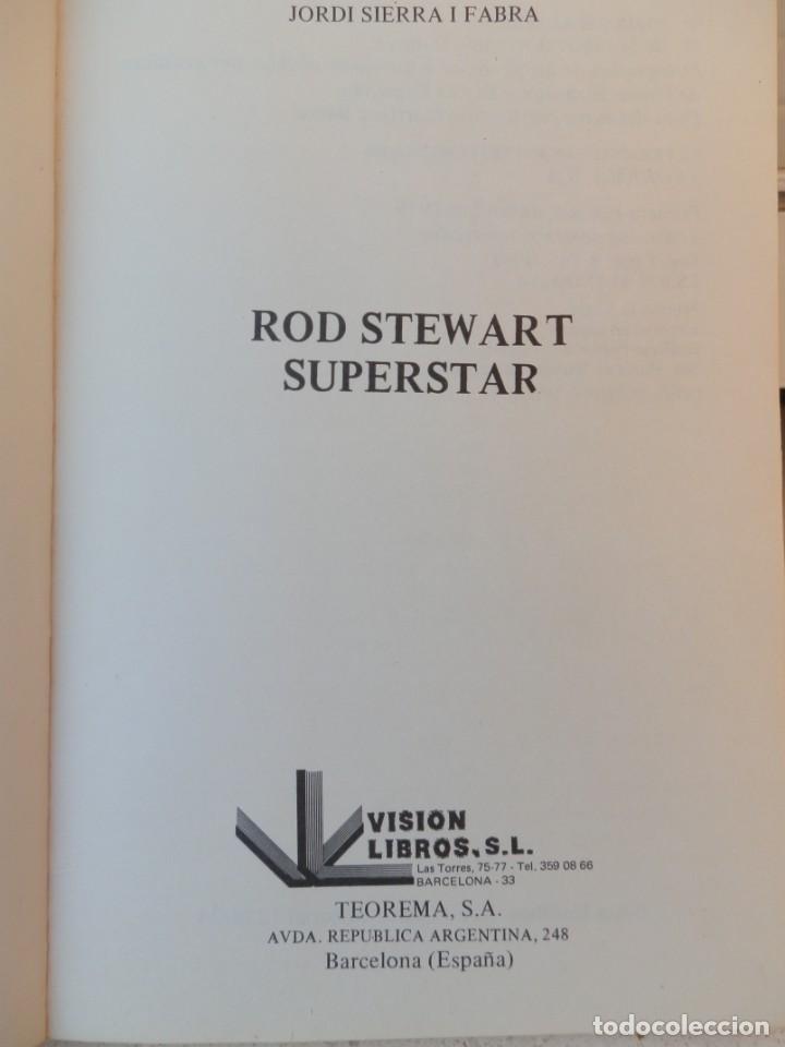 Catálogos de Música: ROD STEWART SUPERSTAR. JORDI SIERRA Y FABRA. TEOREMA S.A. Colección música de nuestro tiempo. - Foto 2 - 222683190