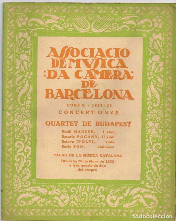 "1923 ASSOCIACIÓ DE MÚSICA ""DA CAMERA"" CONCERT ONZÈ ""QUARTET DE BUDAPEST"" DIMARTS 20 DE MARÇ (Música - Catálogos de Música, Libros y Cancioneros)"