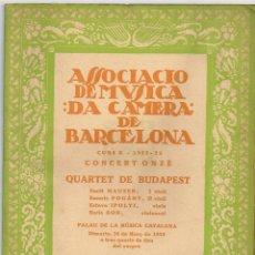 """Catálogos de Música: 1923 ASSOCIACIÓ DE MÚSICA """"DA CAMERA"""" CONCERT ONZÈ """"QUARTET DE BUDAPEST"""" DIMARTS 20 DE MARÇ. Lote 222711323"""