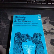 Catálogos de Música: HISTORIA GENERAL DE LA MÚSICA A.ROBERTSON D.STEVENS DE LAS FORMAS ANTIGUAS A LA POLIFONÍA. Lote 223520850