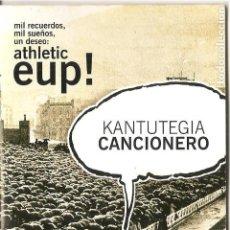 Catálogos de Música: CANCIONERO, ATHLETIC DE BILBAO, FINAL DE COPA 2009, ED. BBK, 8X12, 28 PAG.. Lote 224480817