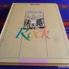 Catálogos de Música: HISTORIA DEL ROCK COMPLETO 52 FASCÍCULOS CON 628 PÁGINAS. EL PAÍS 1986. TAPAS DURAS. BUEN ESTADO.. Lote 224567455