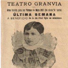 Catálogos de Música: 1897 PROGRAMA DEL TEATRO GRANVIA DE BARCELONA 14 MAYO ÚLTIMA SEMANA NIÑA PILAR MATEUS. Lote 225195320