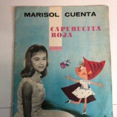 Catálogos de Música: MARISOL CUENTA CAPERUCITA ROJA ORIGINAL DEL AÑO 1963. Lote 227132625
